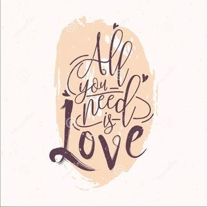 Other - LOVE is all you need!